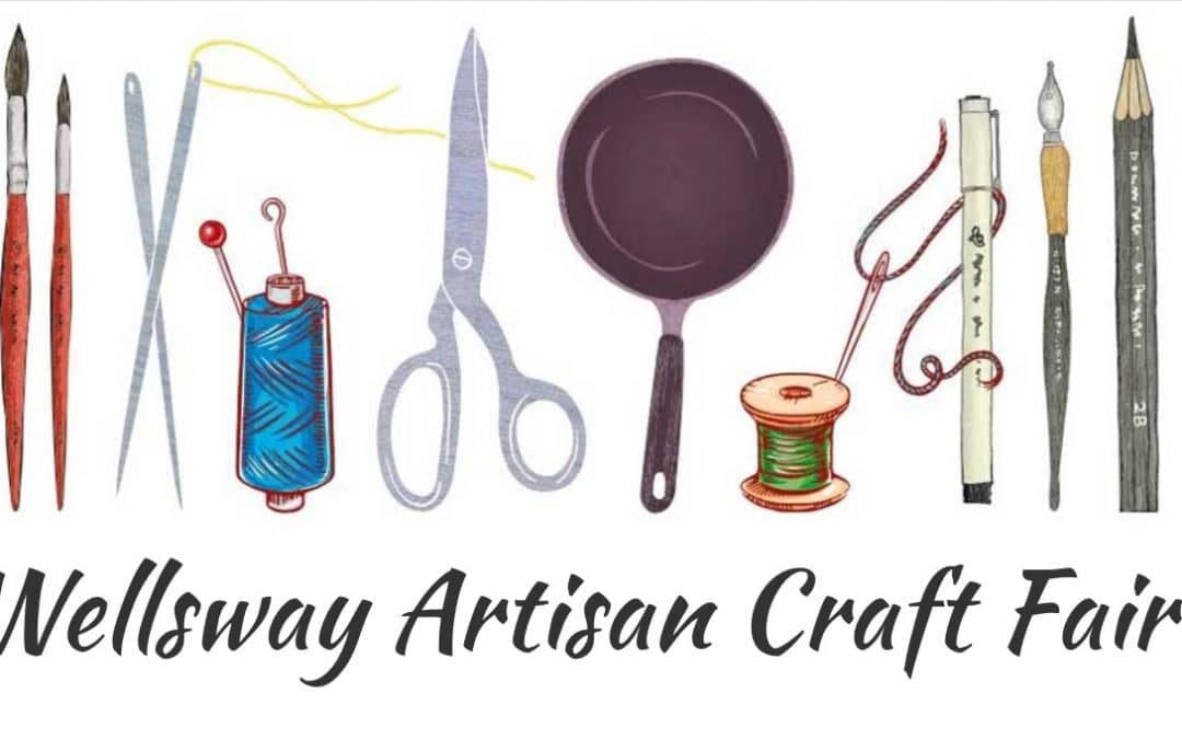 Wellsway Artisan Craft Fair 10.11.19